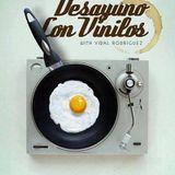 """""""Desayuno con Vinilos""""#07 by Vidal Rodriguez"""