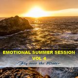 EMOTIONAL SUMMER SESSION VOL 4  - Fly over the Water -