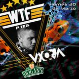 UXORIA   WTF PARTY   HOGAN'S (30/3/18)