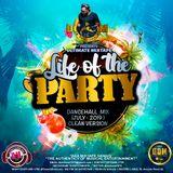 DJ DOTCOM_PRESENTS_LIFE OF THE PARTY_DANCEHAL_MIX (JUNE - 2019 - CLEAN VERSION)