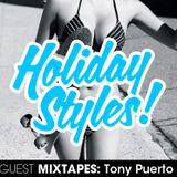 Holiday Styles Guest Mix 02 - Tony Puerto