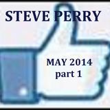 Steve Perry_Test Driving Trax_1st rotation_pt.1[May 2014]