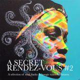 A Secret RDV#2 funk disco boogie mix by Aruera