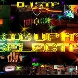 DJ STP BIG UP MY SELECTA MIX 2015