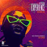 DJ G400 - AN AFRICAN EXPERIENCE 06 [AUDIO]