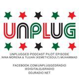 Unplugged Podcast - Episode 1