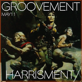 GROOVEMENT // HARRISMENT / MAY11