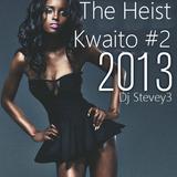 The Heist - Kwaito #2 - Dj Stevey3