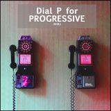 VA - Dial P For Progressive 2K18.1 (full album continuous)