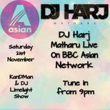 BBC ASIAN NETWORK MIX 21/11/15 On the KanDman & DJ Limelight show