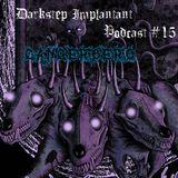 Cancerbero - Darkstep Implantant Podcast #15