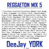 REGGAETON MIX 5 By DeeJay_YORK