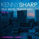 DJ Kenny Sharp - Old Skool Trance Mix Vol 2