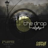The Drop 135 (feat. Charlie Darker)
