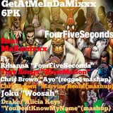 GetAtMe InDaMixxx 6pk Ft Rihanna and More