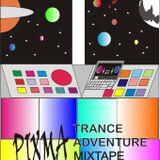 Pixma Trance Adventure Mixtape Week-10