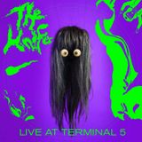 The Knife - Live At Terminal 5