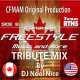 Canadian Freestyle Music And More 2017 Tribute Mix Side B