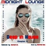 Midnight Lounge Deep In House / Chapter 3 by Barbara M. & Emerald Opq.