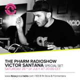 Victor Santana  -  Privilege Pres. The Pharm on Ibiza Global Radio  - 26-Jul-2014