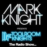 Mark Knight & Nice7 - Toolroom Knights (11-06-2012)