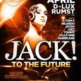 dj Ricardo @ Club D-Lux - Jack To The Future II 12-04-2013