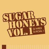 DJ Wrex & DJ Roial 1 - Sugar Honeys