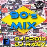 90's Mix (DJ Froid & DJ Ragy) Part 2