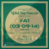 Global Deep Connexion #A1 (03-09-14) Mixed By: Gerhard (Pretoria, SA)