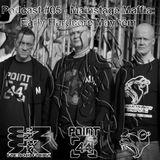 Mainstage Maffia -  Podcast #05: Early Hardcore Mayhem