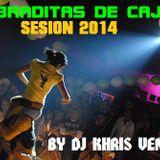 KEBRADITAS DE CAJON MIX 2014 BY DJ KHRIS VENOM