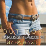 Halley Stezoucoski (Dj HALLEYSTE) - Unplugged Episode 04 - 13.10.2012