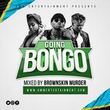 BROWNSKIN MURDER_GOING BONGO