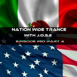 Nation Wide Trance Episode 050 Part 4 With J.O.S.E