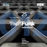 Yreane, Tom Clyde & Pourtex - 012 TechFunk Radioshow @ NSB Radio (25 Apr 2019)