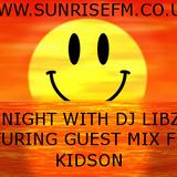 Libz Live_Feat Kidson Guest Mix_sunrisefm 88.75