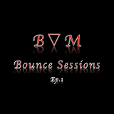 Dj B▽M Bounce Session Ep.1