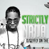 DJSLYFLY - STRICTLY NAIJA VOL 6.