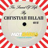 THE SOUND OF LIFE BY CHΓISTIΛΠ ΠILLΛΠ (MDT RADIO)-PROGRAMA 015