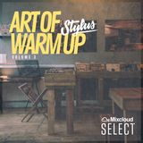 @DjStylusUK - The Art Of Warm UP 003