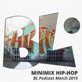 Minimix Hip-Hop @ Podcast March 2015 (BONUS)