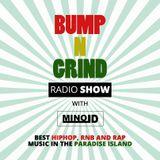 Bump N Grind Radio show (2 episode) with Minol Dee