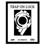 TRAP ON LOCK 9