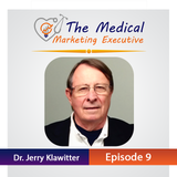 "TMME Episode 9 with Dr. Jerry Klawitter ""How to develop things that people need"""