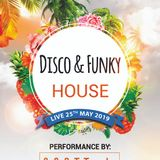 Disco Funky House LIve Society 25th May 19