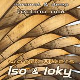iso & ioky - woodcutters minimal & deep techno mix | 15/06/2019