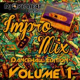 Dj Overbeat - Impro mix Volume 1 (Dancehall Edition)
