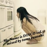 My Name is DISCO vol.31