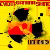 LiquidNicK - Event Gamma Shine 50 minutes