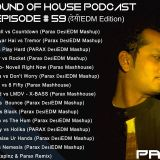 Parax- The Sound Of House Podcast Episode # 59 (देसीEDM Edition)